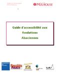 Guide d'accessibilité aux fondations alsaciennes