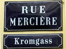 Rue Mercière // Kromgass -