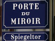 Porte du Miroir // Spiegeltor -