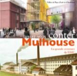 La grande aventure DMC (version adulte) - Laissez-vous conter Mulhouse