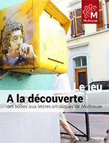 Jeu : à la découverte des boîtes aux lettres artistiques de Mulhouse - Boîtes aux lettres artistiques, le jeu