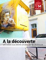 A la découverte des boîtes aux lettres artistiques de Mulhouse - Boîtes aux lettres artistiques