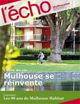 Cadre de vie : Mulhouse se réinvente - Avril 2012
