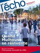 Quand Mulhouse se réinvente - Novembre 2012