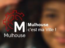 Mulhouse, c'est ma ville !