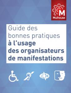 Guide de bonnes pratiques à l'usage ds organisateurs de manifestations culturelles et de loisirs - 2014