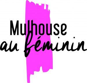 Mulhouse au Féminin