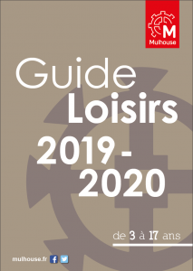Guide Loisirs Mulhouse 2019-2020